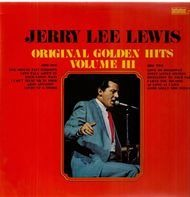 Jerry Lee Lewis - Original Golden Hits Volume III