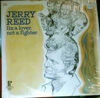 Jerry Reed - I'm A Lover, Not A Fighter
