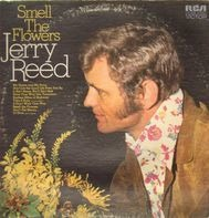 Jerry Reed - Smell the Flowers