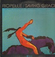 Jerry Riopelle - Saving Grace