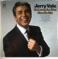 Jerry Vale - As Long As She Needs Me