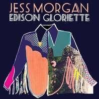 Jess Morgan - Edison Gloriette (vinyl)