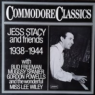 Jess Stacy - Jess Stacy  and Friends 1938-1944