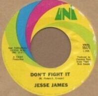 Jesse James - Don't Fight It
