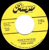 Jesse James - Jesus Is The Star / Nancy