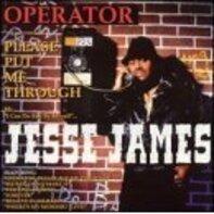 Jesse James - Operator Please Put Me Through