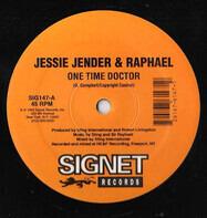 Jesse Jender & Sir Rafael - One Time Doctor
