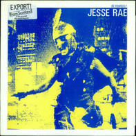 Jesse Rae - (It's Just) The Dog In Me / Be Yourself