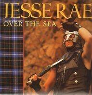 Jesse Rae - Over The Sea