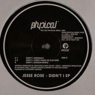 Jesse Rose - Didn't I EP