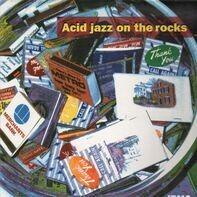 Jestofunk, Freedom Or Not a.o. - Acid Jazz On The Rocks