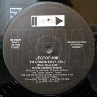 Jestofunk - I'm Gonna Love You