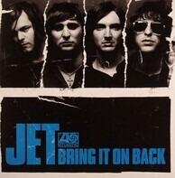 Jet - Bring It On Back