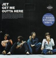 Jet - Get Me Outta Here