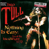 Jethro Tull - Nothing Is Easy-Live At The Isle Of Wight