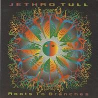 Jethro Tull - Roots to Branches