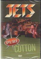 Jets - PURE COTTON
