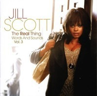 Jill Scott - The Real Thing (Words And Sounds Vol. 3)