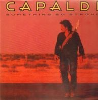 Jim Capaldi - Something So Strong