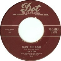 Jim Lowe - Close The Door