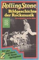 Jim Miller - Rolling Stone 2. Bildgeschichte der Rockmusik