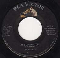 Jim Reeves - Am I Losing You / I Missed Me