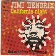 Jimi Hendrix - California Night / Get Out Of My Life Woman