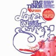 Jimi Tenor / Yesterdays New Quintet - Love In Outer Space / Nuclear War