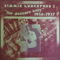Jimmie Lunceford - For Dancers Only  (Vol. 3 1936-1937)