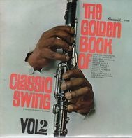 Jimmie Lunceford, Claude Hopkins a.o. - The Golden Book Of Classic Swing