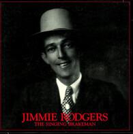 Jimmie Rodgers - The Singing Brakeman