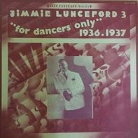 Jimmie Lunceford - For Dancers Only (1936-1937)