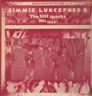 Jimmie Lunceford - The Last Sparks (1941-1944)