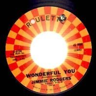 Jimmie Rodgers - Wonderful You / Ring-A-Ling-A-Lario