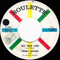 Jimmy Bowen With The Rhythm Orchids - By The Light Of The Silvery Moon / The Two Step