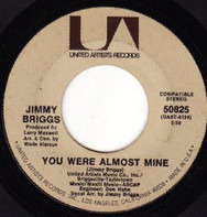 Jimmy Briggs - You Were Almost Mine / Trying To Find A Way