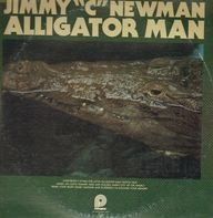 Jimmy 'C' Newman - Alligator Man