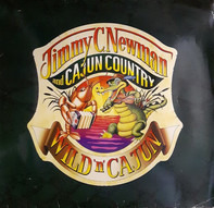 Jimmy C. Newman And Cajun Country - Wild 'N' Cajun