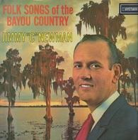 Jimmy C. Newman - Folk Songs of the Bayou Country