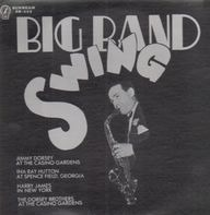 Jimmy Dorsey / Ina Ray Hutton / Harry James / et al. - Big Band Swing
