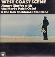 Jimmy Giuffre With The Marty Paich Octet & Jack Sheldon And His Exciting All-Star Big-Band - West Coast Scene