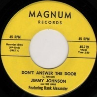 Jimmy Johnson Featuring Hank Alexander - Don't Answer The Door