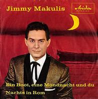 Jimmy Makulis - Ein Boot, Eine Mondnacht Und Du