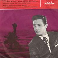 Jimmy Makulis - Gitarren Klingen Leise Durch Die Nacht / Addio, Mein Blondes Mädel