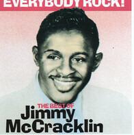 Jimmy McCracklin - Everybody Rock! - The Best Of Jimmy McCracklin
