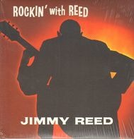 Jimmy Reed - Rockin' with Reed