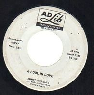Jimmy Roselli - A Fool In Love / The Sheik Of Araby