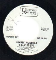 Jimmy Roselli - A Rage To Live / Have You Ever Been Lonely
