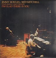 Jimmy Rowles & Red Mitchell - I`m Glad There Is You