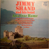 Jimmy Shand And His Band - Awa Frae Hame